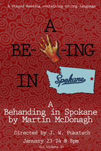 Audition :: Staged Reading: A Behanding in Spokane
