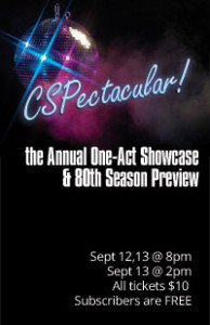 CSPectacular :: A Night of One Acts and 80th Season Preview